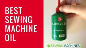 Best Sewing Machine Oil